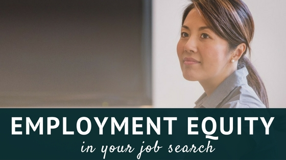 Employment Equity in your Job Search